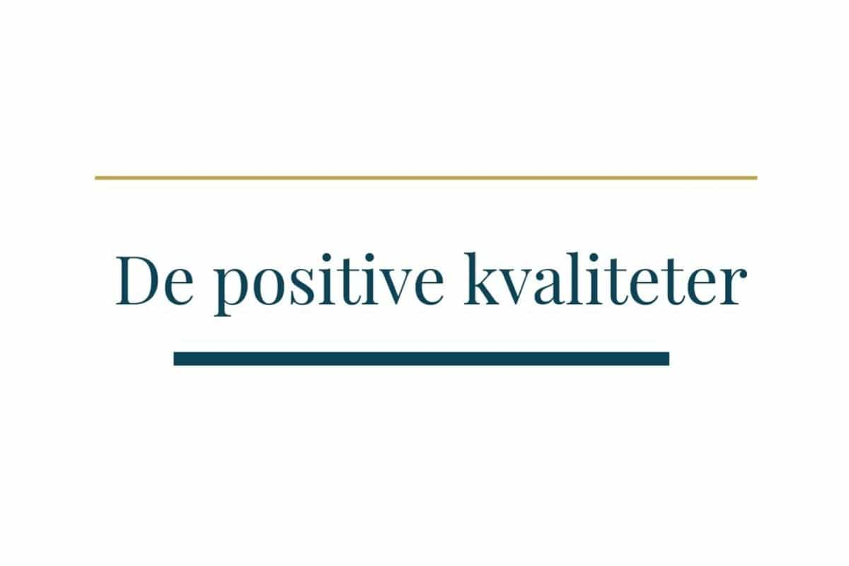 de positive kvaliteter think about it