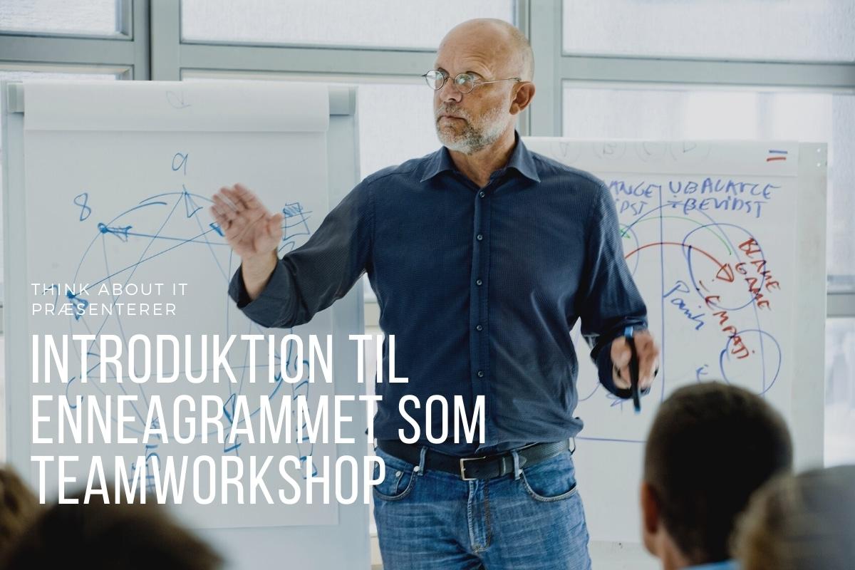 Teamudvikling - introduktion til Enneagrammet som teamworkshop